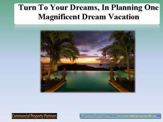 Turn To Your Dreams In Planning One Magnificent Dream Vacati