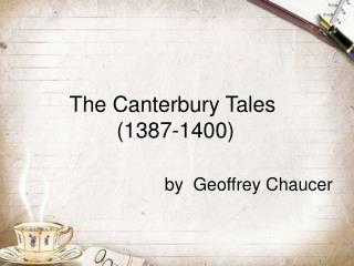 The Canterbury Tales  1387-1400