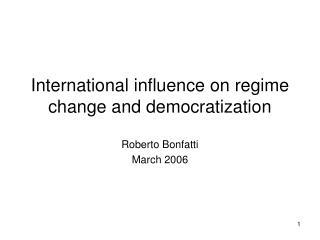 International influence on regime change and democratization