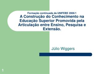 Forma  o continuada da UNIFEBE 2006