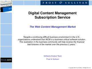 Digital Content Management Subscription Service    The Web Content Management Market