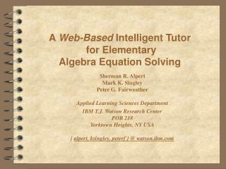 A Web-Based Intelligent Tutor  for Elementary  Algebra Equation Solving