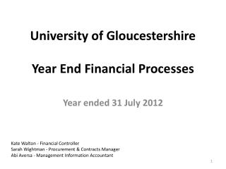 University of Gloucestershire  Year End Financial Processes