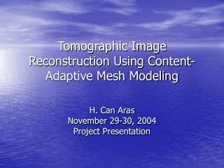 Tomographic Image Reconstruction Using Content-Adaptive Mesh Modeling