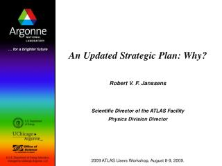 An Updated Strategic Plan: Why