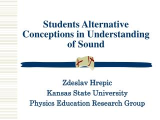 Students Alternative Conceptions in Understanding of Sound
