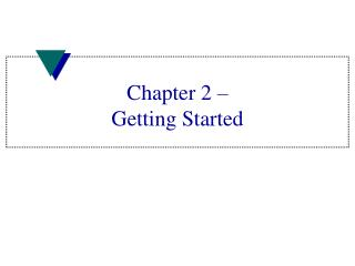Chapter 2   Getting Started