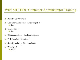 WIN.MIT Container Administrator Training