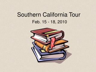 Southern California Tour