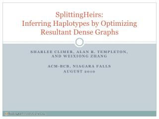 SplittingHeirs: Inferring Haplotypes by Optimizing Resultant Dense Graphs