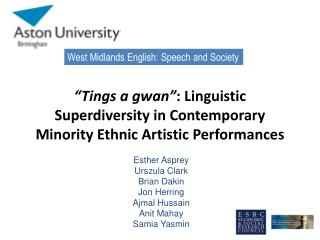 Tings a gwan : Linguistic Superdiversity in Contemporary Minority Ethnic Artistic Performances