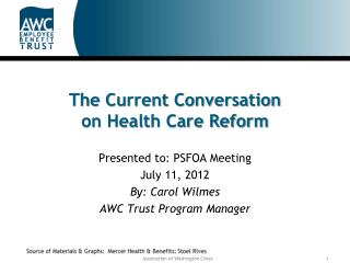 The Current Conversation  on Health Care Reform