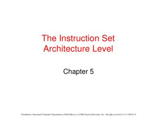 The Instruction Set Architecture Level