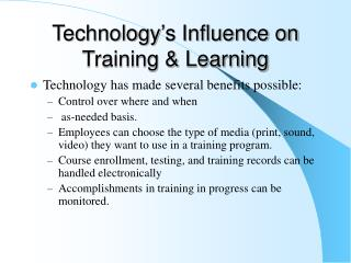Technology s Influence on Training  Learning