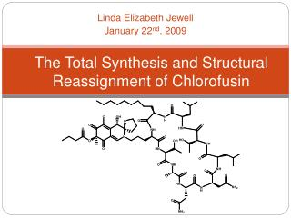 The Total Synthesis and Structural Reassignment of Chlorofusin