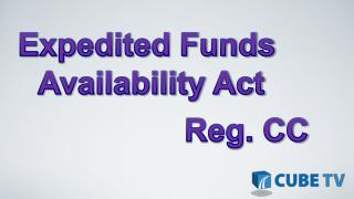 Expedited Funds  Availability Act