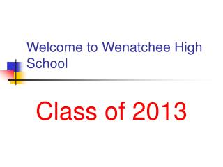 Welcome to Wenatchee High School