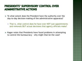 Presidents  supervisory control over administrative actions