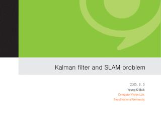 Kalman filter and SLAM problem