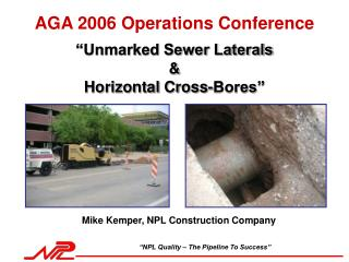 """Unmarked Sewer Laterals  & Horizontal Cross-Bores"""