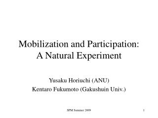 Mobilization and Participation:  A Natural Experiment