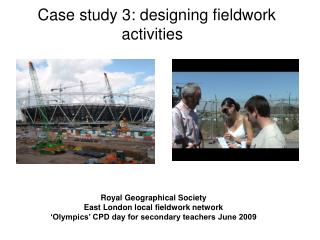 Case study 3: designing fieldwork activities