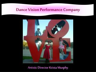 Dance Vision Performance Company