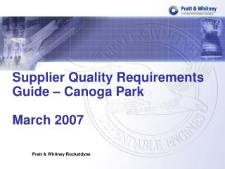 Supplier Quality Requirements Guide   Canoga Park  March 2007