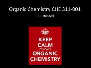 CHE 311 Organic Chemistry I
