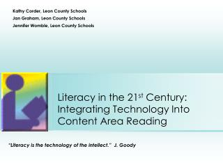Literacy in the 21st Century: Integrating Technology Into Content Area Reading