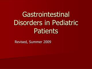 Gastrointestinal Disorders in Pediatric Patients