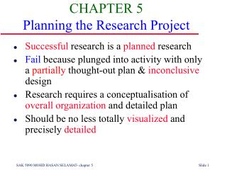 CHAPTER 5 Planning the Research Project