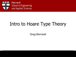 Intro to Hoare Type Theory