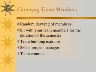 Choosing Team Members