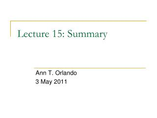 Lecture 15: Summary