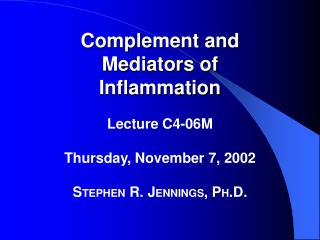 Complement and Mediators of Inflammation
