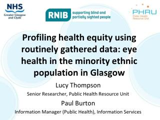 Profiling health equity using routinely gathered data: eye health in the minority ethnic population in Glasgow