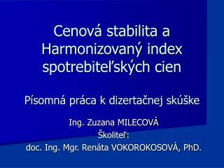 Cenov  stabilita a Harmonizovan  index spotrebitelsk ch cien  P somn  pr ca k dizertacnej sk  ke