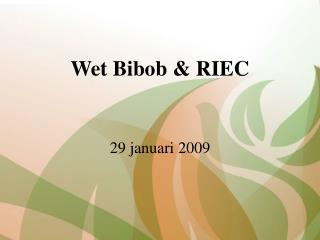 Wet Bibob  RIEC