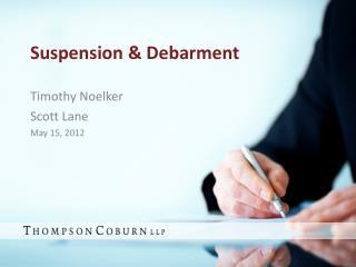 Suspension  Debarment
