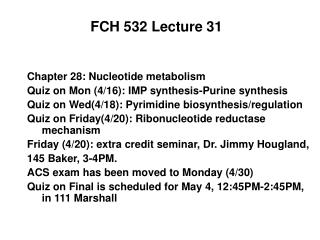 FCH 532 Lecture 31