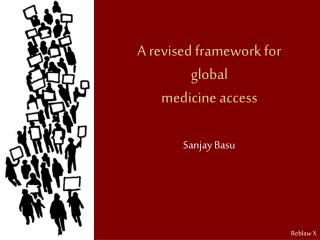 A revised framework for global  medicine access