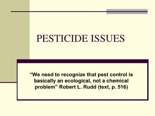 PESTICIDE ISSUES