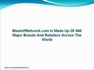 BlastoffNetwork.com Is Made Up Of 400 Major Brands And Retailers Across The World