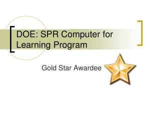 DOE: SPR Computer for Learning Program