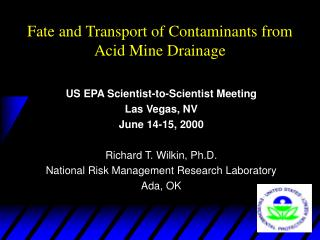 Fate and Transport of Contaminants from Acid Mine Drainage