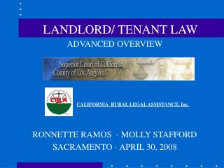 ADVANCED OVERVIEW                           CALIFORNIA  RURAL LEGAL ASSISTANCE, Inc.   RONNETTE RAMOS    MOLLY STAFFORD