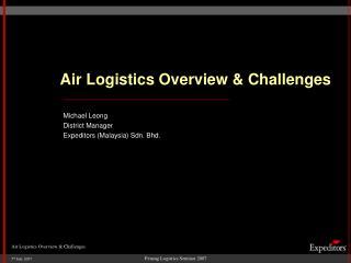 Air Logistics Overview  Challenges