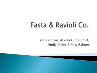 Fasta  Ravioli Co.