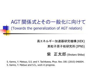 AGT  Towards the generalization of AGT relation